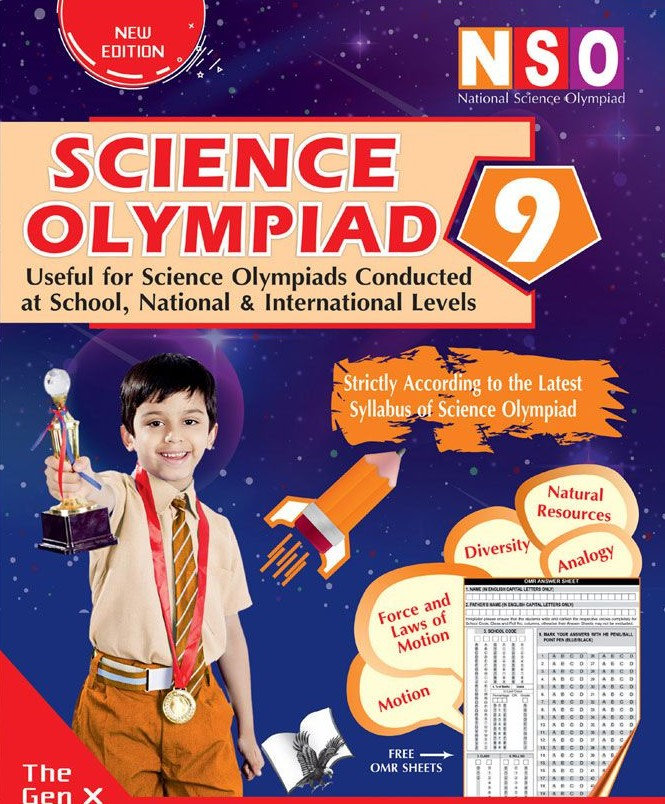 SCIENCE OLYMPIAD 9 (USEFUL FOR SCIENCE OLYMPIADS CONDUCTED AT SCHOOL, NATIONAL & INTERNATIONAL LEVELS)
