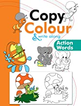 Colouring book: Copy Colour and Write Along- ACTION WORDS