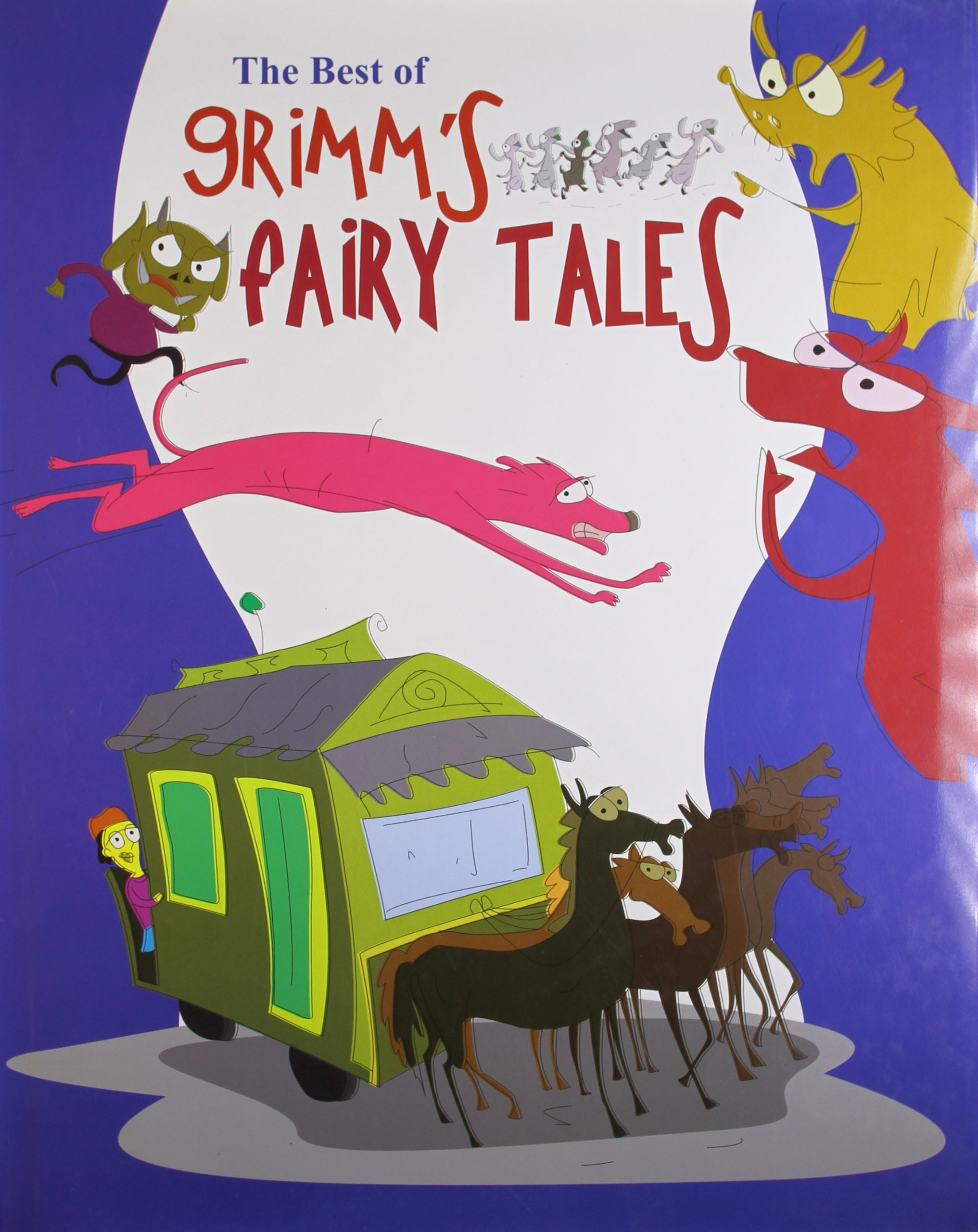 Grimms Fairy tales : The Best of Grimms Fairy tales