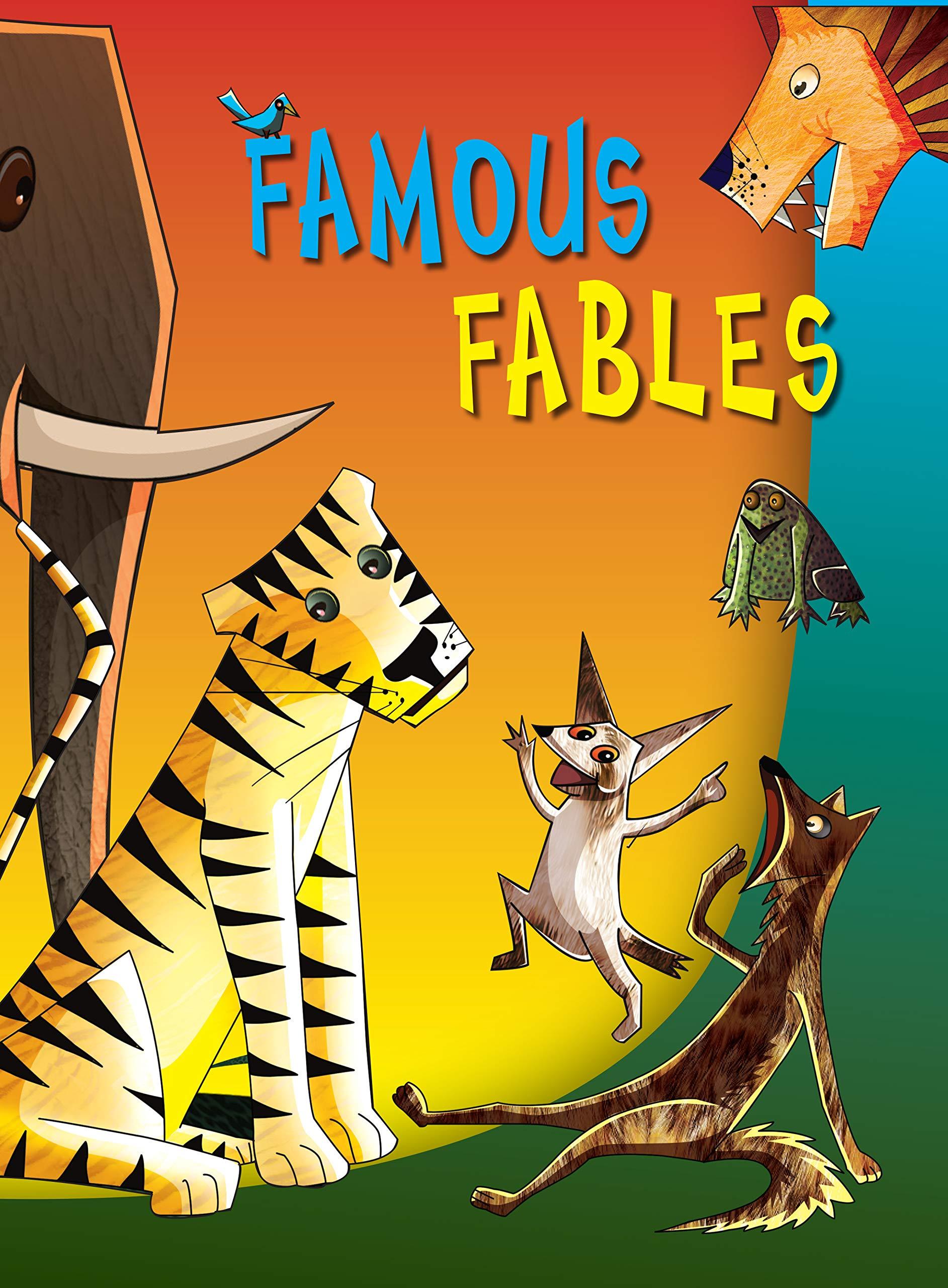 Famous Fables ( Fables for Children)