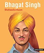 Large Print: Bhagat Singh Shaheed e Azam (Illustrated Biography)