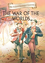THE WAR OF THE WORLDS : ILLUSTRATED ABRIDGED CLASSICS (OM ILLUSTRATED CLASSICS)
