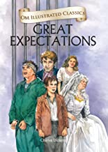 Great Expectations : Illustrated abridged Classics (Om Illustrated Classics)