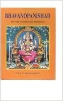 BHAVOPANISHAD - TEXT WITH TRANSLATION AND EXPLANATION