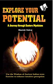 EXPLORE YOUR POTENTIAL: A JOURNEY THROUGH EASTERN MYSTICISM