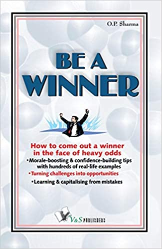 Be A Winner (How to Come Out a Winner in the Face of Heavy Odds)