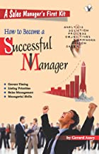 How To Become A Successsful Manager