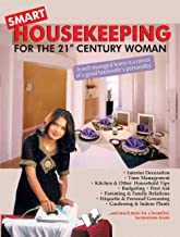 SMART HOUSEKEEPING: FOR THE 21 CENTURY WOMAN