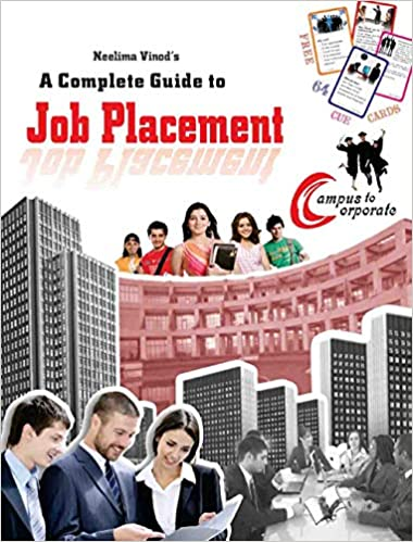 JOB PLACEMENT (A COMPLETE GUIDE TO)