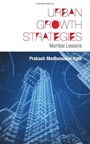 Urban Growth Strategies Mumbai Lessons
