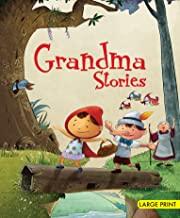 Large Print: Grandma Stories