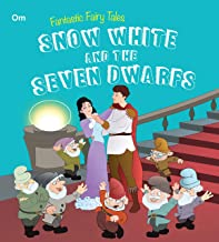 Fairy Tales: Snow White And the Seven Dwarfs (Fairy Tales for children)
