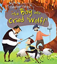 Fabulous Fables: The Boy Who Cried Wolf