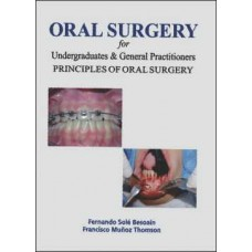 Oral Surgery for Undergraduates & General Practitioners Principles of Oral Surgery