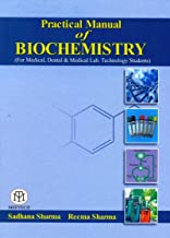 Practical Manual of Biochemistry