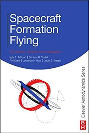 Spacecraft Formation Flying Dynamics, Control and Navigation