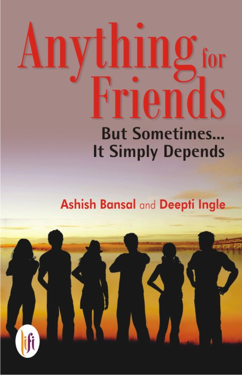 Anything for Friends but Sometimes…It Simply Depends…