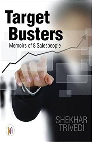 Target Busters: Memoirs of 8 Salespeople