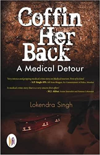 Coffin Her Back: A Medical Detour