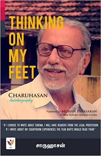 Thinking on my Feet: Charuhasan Autobiography