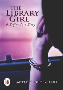 The Library Girl : A Selfless Love Story