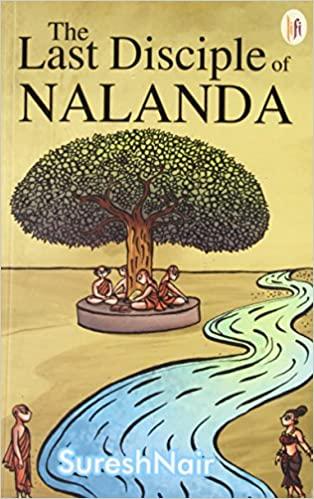 THE LAST DISCIPLE OF NALANDA