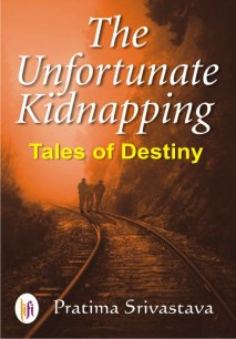 The Unfortunate Kidnapping : Tales of Destiny