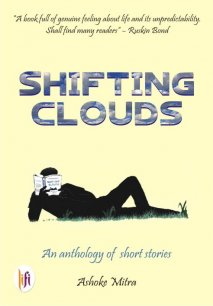 Shifting Clouds : An Anthology of Short Stories