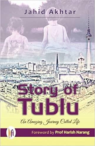 Story of Tublu: An Amazing Journey Called Life