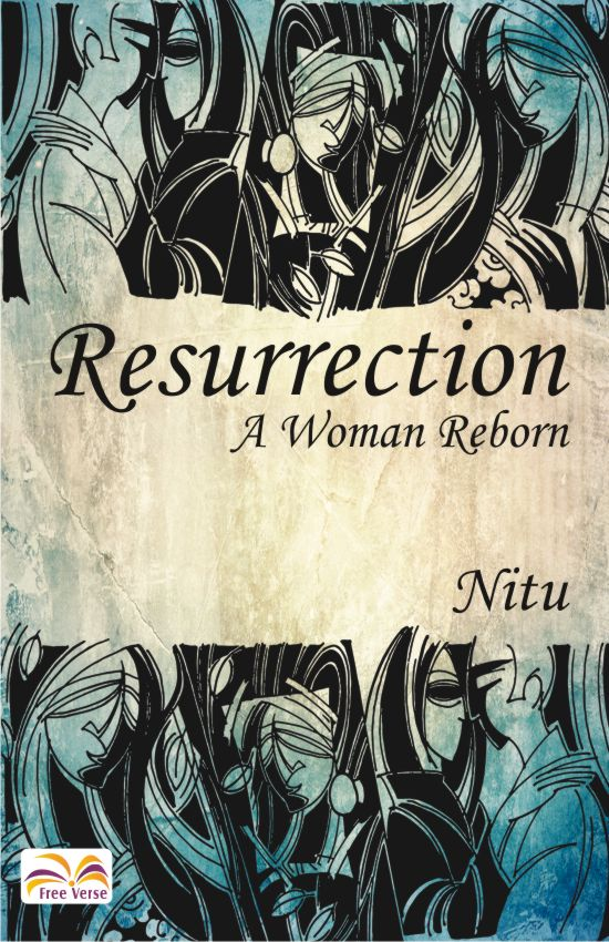 RESURRECTION: A WOMAN REBORN