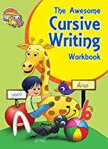 Cursive Writing: The Awesome Cursive Writing Workbook ( Words, Sentences)