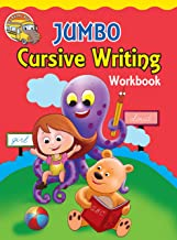 Cursive Writing: Jumbo Cursive Writing Workbook (Capital Letters, Small Letters, Words and Sentences)