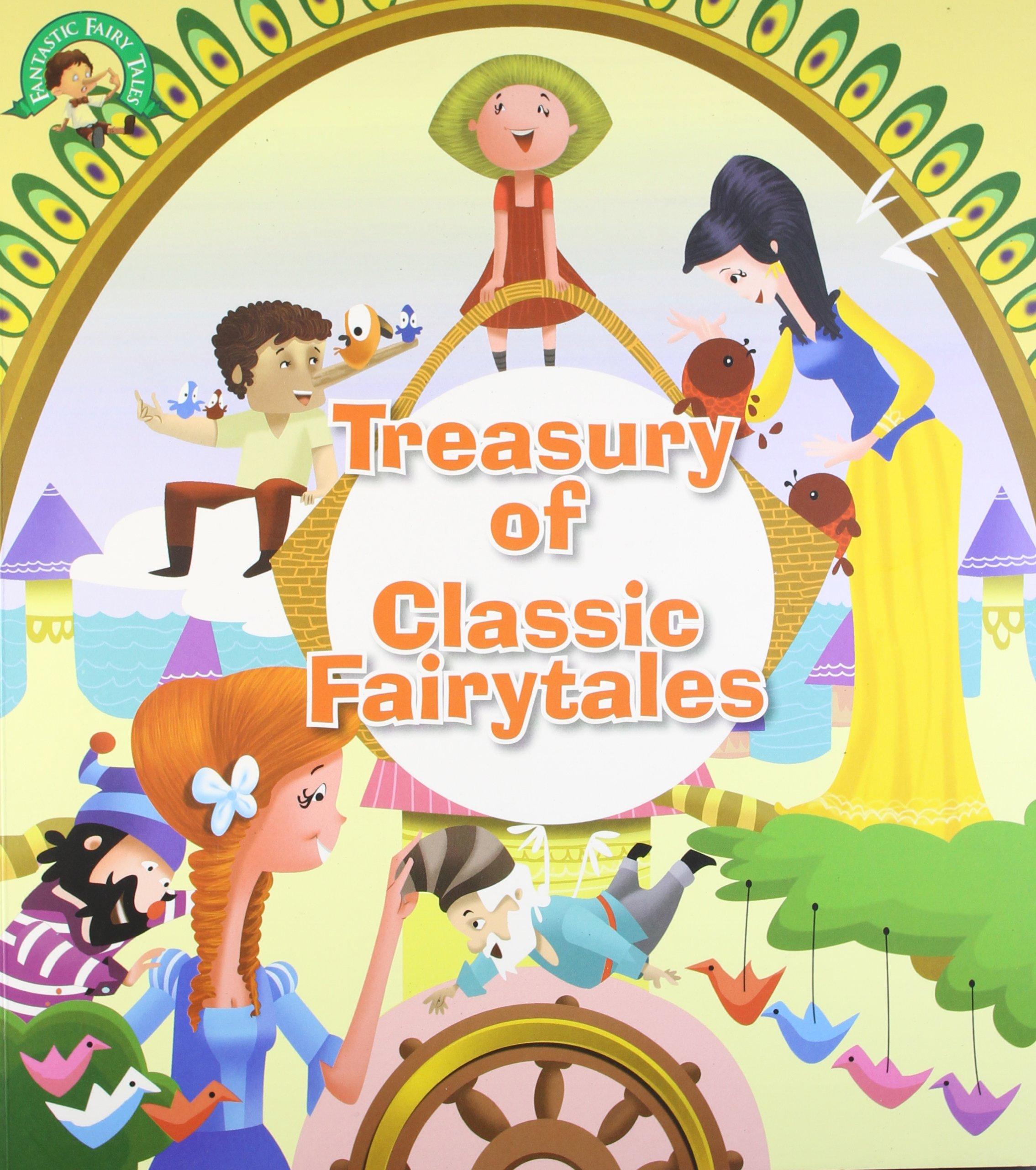 Fairy Tales: Treasury of Fantastic Fairy Tales