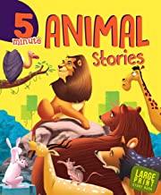 Large Print: 5 Minute Animal Stories