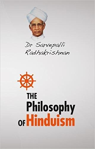 The Philosophy of Hinduism