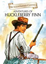 The Adventures of Huckleberry Finn :Illustrated abridged Classics (Om Illustrated Classics)
