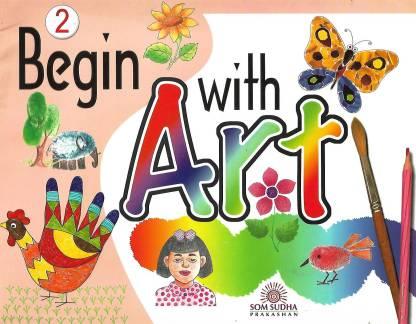 BEGIN WITH ART CLASS 2