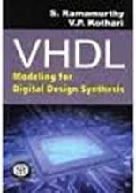 VHDL : Modeling For Digital Design Synthesis