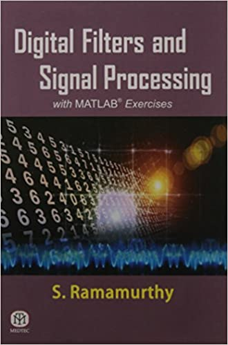 DIGITAL FILTERS AND SIGNAL PROCESSING WITH MATLAB EXERCISES
