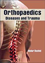 Orthopaedics Diseases And Trauma: For UG And PG Including Traumatology And Diseases