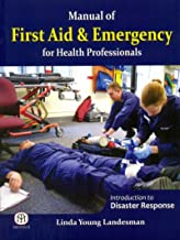 Manual Of First Aid & Emergency For Health Professionals