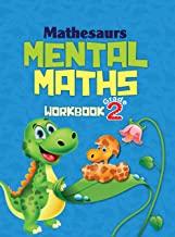 Mental Math : Mathesaurs Mental Math Workbook Grade-2