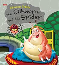 Fabulous Fables: The Silkworm and the Spider