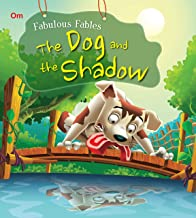 Fabulous Fables: The Dog and the Shadow