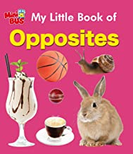Board book: My Little Book of  Opposites