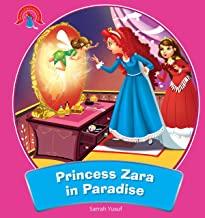 PRINCESS STORIES : PARADISE FOUND  (THE ADVENTURE OF PRINCESS ZARA)