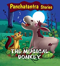 Panchatantra Stories: The Musical Donkey