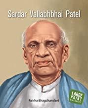 Large Print: Sardar Vallabhbhai Patel (Illustrated Biography)