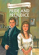 Pride and Prejudice : Illustrated abridged Classics (Om Illustrated Classics)
