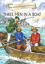 Three Man in a Boat :Illustrated abridged Classics (Om Illustrated Classics)